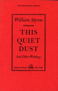 image of This Quiet Dust and Other Writings [Uncorrected Proof Copy, Signed]