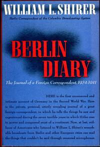 image of BERLIN DIARY: THE JOURNAL OF A FOREIGN CORRESPONDENT, 1934-1941