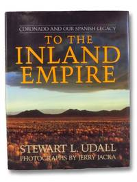 To the Inland Empire: Coronado and Our Spanish Legacy