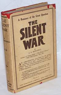 The silent war. Illustrations by William Balfour Ker