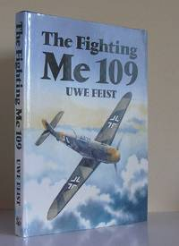 The Fighting Me 109 by  Uwe Feist - Hardcover - from World of Books Ltd (SKU: GOR001560987)