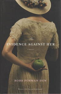 THE EVIDENCE AGAINST HER.