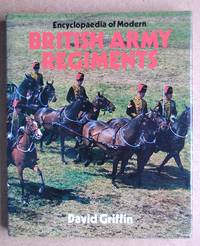 Encyclopaedia of Modern British Army Regiments.