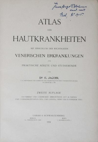 Berlin, Wien: Urban & Schwarzenberg, 1904. Second edition. Hardcover. g+ to vg. Quarto. xi, 132pp., ...