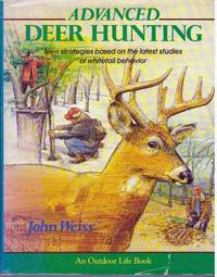 image of ADVANCED DEER HUNTING; New strategies based on the latest studies of whitetail behavior