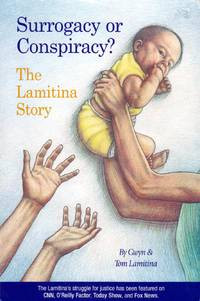 Surrogacy or Conspiracy?: The Lamitina Story