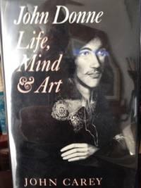 John Donne:  Life, Mind, &  Art