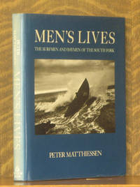 MEN'S LIVES, THE SURFMEN AND BAYMEN OF THE SOUTH FORK