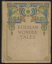 Russian Wonder Tales.