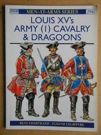 Louis XV's Army (1) Cavalry & Dragoons.