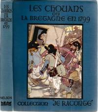 """Les Chouans ou Le Bretagne en 1799. Collection """"Je Raconte"""","""