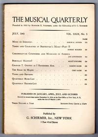 The Musical Quarterly - July 1943 - Vol. XXIX No.3 [JOURNAL] by O. G. Sonneck (editor); Doron K. Antrim; Rudolf Kolisch; Jan Lowenbach; Milos Safranek; Marion Bauer; Curt Sachs - Paperback - 1943 - from bookarrest (SKU: M779)