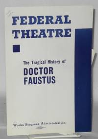 Federal Theatre presents The tragical history of Doctor Faustus Orson Welles production [program/playbill]