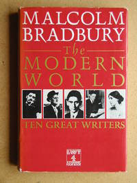 The Modern World. Ten Great Writers.