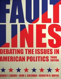 Faultlines : Debating the Issues in American Politics