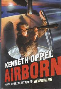 Airborn by  Kenneth Oppel - Signed First Edition - 2004 - from Riverwash Books and Biblio.com