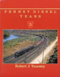 Pennsy Diesel Years, Vol. 3.