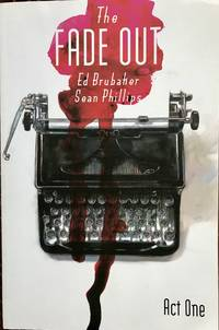 The Fade Out, Vol. 1