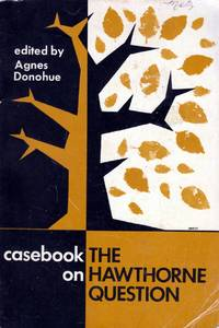 Casebook on the Hawthorne Question