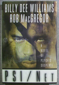 PSI / Net by  Billy Dee & Rob MacGregor Williams - First Edition - 1999 - from Book Nook (SKU: 022230)