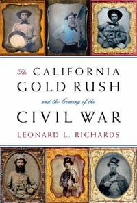 image of The California Gold Rush and the Coming of the Civil War