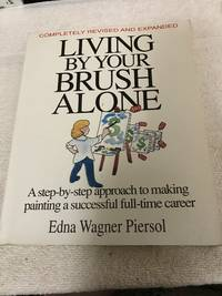 Living by Your Brush Alone