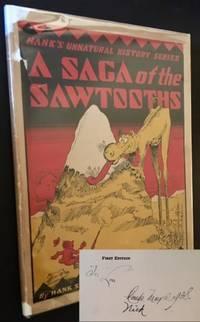 A Saga of the Sawtooths