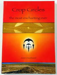 Crop Circles, The Most Enchanting Ever