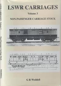 LSWR Carriages Volume 3 - Non-passenger Carriage Stock.