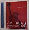 View Image 1 of 3 for Pollock to Pop: America's Brush With Dali Inventory #176437