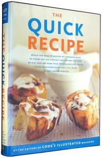 The Quick Recipe (A Best Recipe Classic)