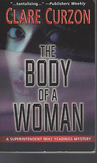 The Body of a Woman by  Clare Curzon - Paperback - 2004-08-01 - from Vada's Book Store (SKU: 1601180041)