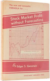 Stock Market Profit without Forecasting. A Research Report on Investment by Formula Plan ......