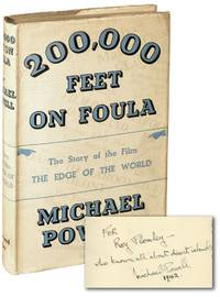 200,000 Feet on Foula [The Edge of the World] (First UK Edition, inscribed by Michael Powell in 1942)