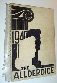 The Allderdice: 1940 Yearbook of The Taylor Allderdice High School, Pittsburgh, PA