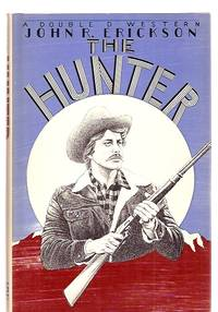 image of The Hunter a Double D Western