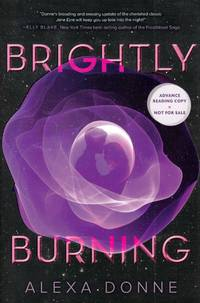 Brightly Burning [Uncorrected Proofs]