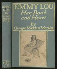 Emmy Lou: Her Book & Heart by  George Madden MARTIN - First Edition - 1902 - from Between the Covers- Rare Books, Inc. ABAA and Biblio.com