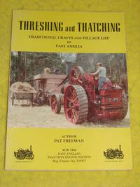 Threshing and Thatching, Traditional Crafts and Village Life in East Anglia