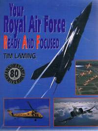 Your Royal Air Force Ready And Focused