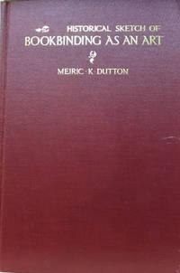 Historical Sketch of Bookbinding As an Art