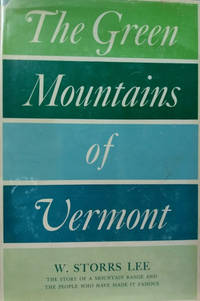 The Green Mountains of Vermont