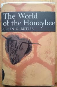 image of The World of the Honey Bee New Naturalist 29