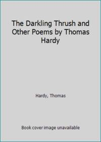 image of The Darkling Thrush and Other Poems by Thomas Hardy