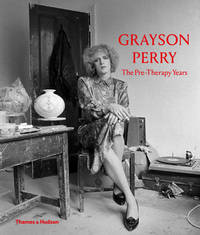 image of Grayson Perry: The Pre-Therapy Years