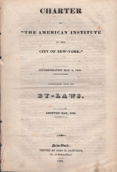 New York: Printed by John M. Danforth, 1830. Wraps. Very good. Disbound wraps. Approx. 7.5
