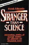 Stranger Than Science - Astounding Stories of Strange Events by  Frank Edwards - Paperback - from Monroe Bridge Books, SNEAB Member (SKU: 004120)