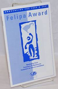 Announcing the 2000 & 2001 Felipa Award; nomination form