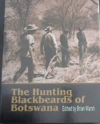 image of The Hunting Blackbeards of Botswana: Three Generations of Hunters