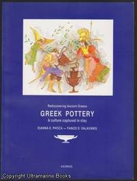 Rediscovering Ancient Greece: Greek Pottery, a culture captured in clay